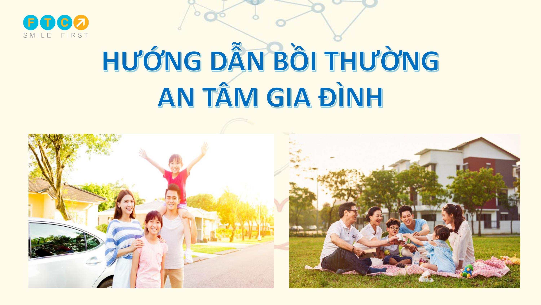 Hướng dẫn hồ sơ bồi thường An tâm gia đình